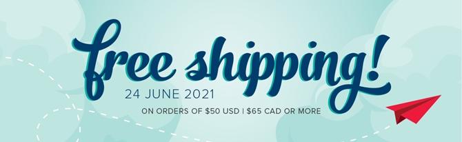 Free Shipping Stampin' Up! June 21 2021