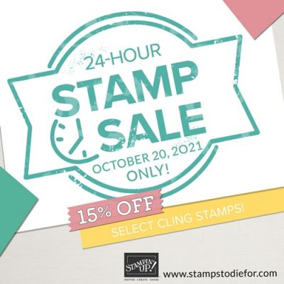 Flash Cling Stamp Sale Stampin Up OCT 20 2021