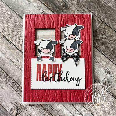 Peekaboo Farm Birthday Card with Cows peeking through the barn windows using the Peekaboo Farm Stamp Set by Stampin' Up!