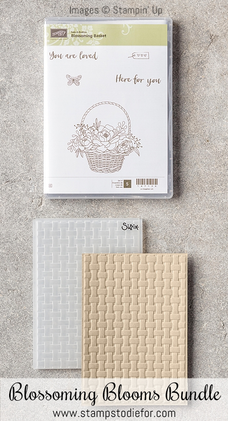 Blossoming Blooms Bundles with Blossoming Basket & Basket stamp set and Weave embossing folder by Stampin' Up!
