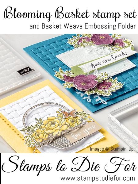 Beautiful Basket stamp set and Basket Weave Embossing Folder 2