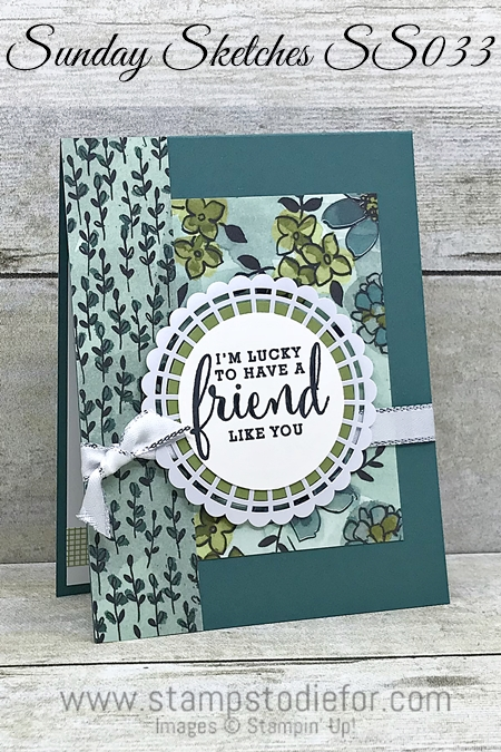 Sunday Sketches SS033 Card Sketch Friend card using Share What You Love Suite Products by Stampin Up 23