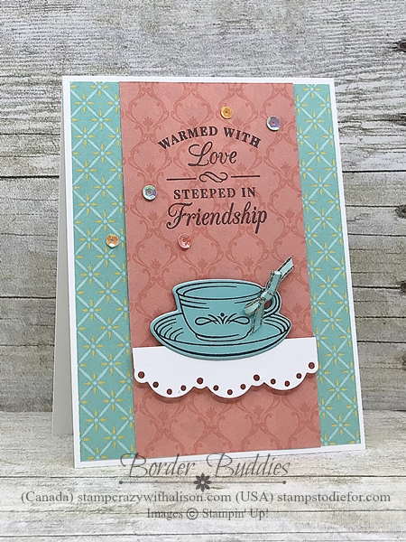 Border Buddy Card Free PDF Tutorial Time for Tea stamp set - Suite Tea Room by Stampin Up www.stampstodiefor.com