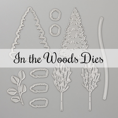 In the Woods Dies by Stampin' Up!