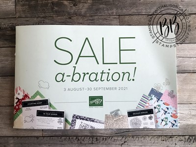 Sale-a-brations Stampin' Up! August 3 2021 to Sept 30 2021
